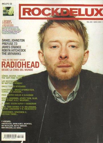 ROCK DE LUX. Nº 208. Radiohead, en la cima del mundo. Daniel Johnston. James Chance. Las respuestas de Mastthew Hrbert. Uncle Tupelo revisados. El cómic según Dupuy y Berberian... No conserva CD.
