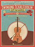 Merle Haggard Presents Swinging Texas Fiddlin: A Study of Traditional and Modern Breakdown and Hoedown Fiddling
