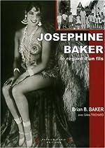 Joséphine Baker - Le regard d'un fils de Brian Baker