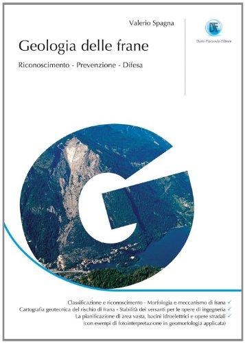 Geologia delle frane. Riconoscimento, prevenzione, difesa di Valerio Spagna
