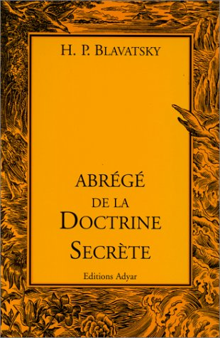 Abrg de la doctrine secrte