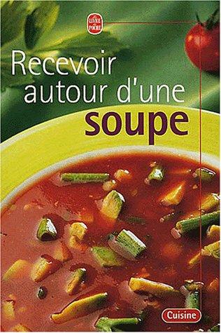 Recevoir autour d'une soupe