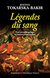 Les Légendes du sang : Une anthropologie du préjugé antisémite en Pologne (1600-2005)