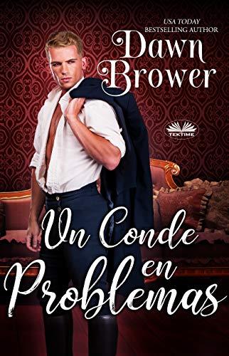 Un Conde en Problemas de Dawn Brower