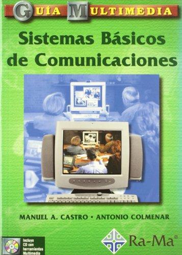 Guía Multimedia: Sistemas Básicos de Comunicaciones. por Castro