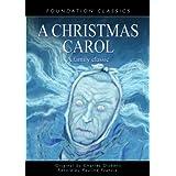 A Christmas Carol: A Family Classic (Foundation Classics)