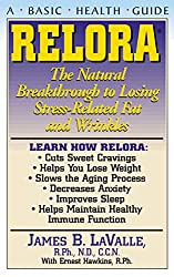 Relora: The Natural Breakthrough to Losing Stress-Related Fat and Wrinkles