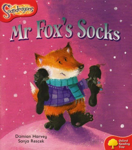 Oxford Reading Tree: Level 4: Snapdragons: Mr Fox's Socks by Damian Harvey (2004-10-28)
