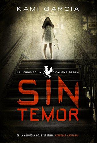 Sin temor: La Legión de la Paloma Negra, Libro I (Literatura Juvenil (A Partir De 12 Años) - Narrativa Juvenil)