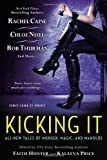 By Hunter, Faith, Price, Kalayna Kicking It (2013) Paperback