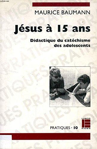 Jésus à 15 ans