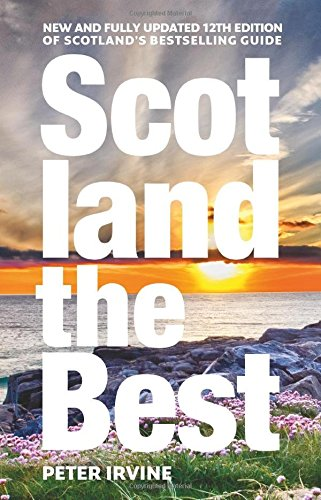 Scotland The Best: New and fully updated 12th