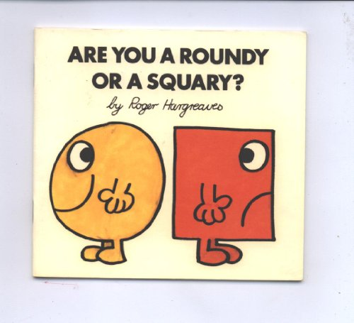 are-you-a-roundy-or-a-squary