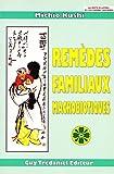 Remèdes familiaux macrobiotiques