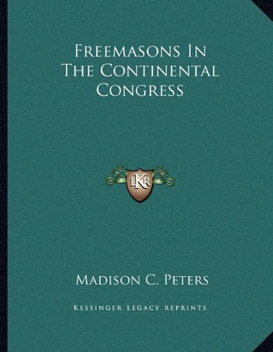 Freemasons in the Continental Congress
