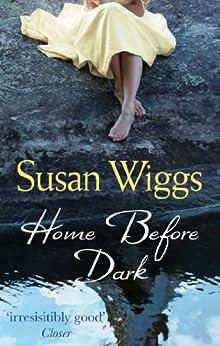 Home Before Dark by [Wiggs, Susan]
