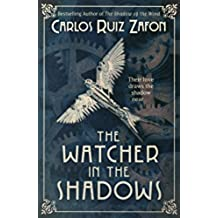 The Watcher in the Shadows (English Edition)