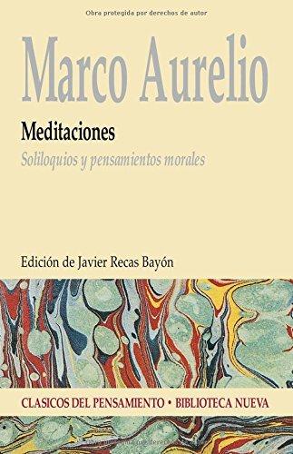 Meditaciones: Soliloquios y pensamientos morales (Clásicos del ...