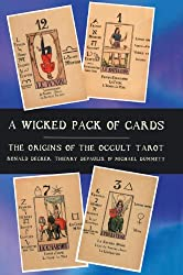 A Wicked Pack of Cards: Origins of the Occult Tarot by Michael Dummett (1996-12-05)
