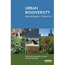 Urban Biodiversity: From Research to Practice (Routledge Studies in Urban Ecology)
