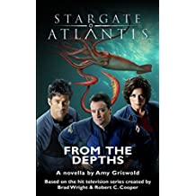 STARGATE ATLANTIS: From the Depths (SGX-08) (English Edition)
