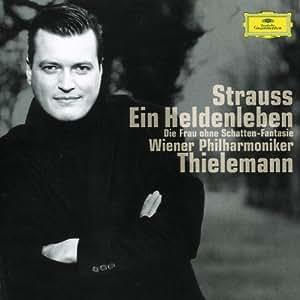 Strauss R. : Une Vie de héros / Fantaisie symphonique d'après