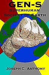 Gen-S: Superhuman Society of Earth