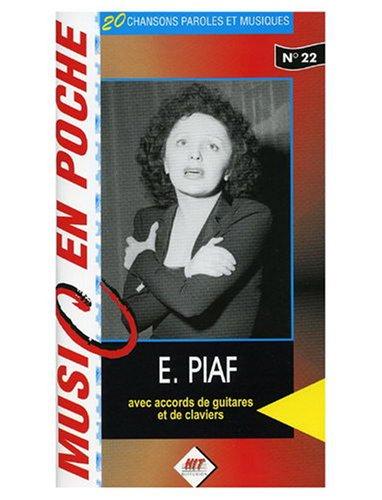 Piaf (music en poche n 22) - Hit Diffusion
