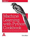Best Professional Cookbooks - Machine Learning with Python Cookbook: Practical Solutions from Review