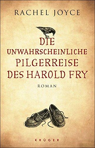 Buchseite und Rezensionen zu 'Die unwahrscheinliche Pilgerreise des Harold Fry: Roman' von Rachel Joyce
