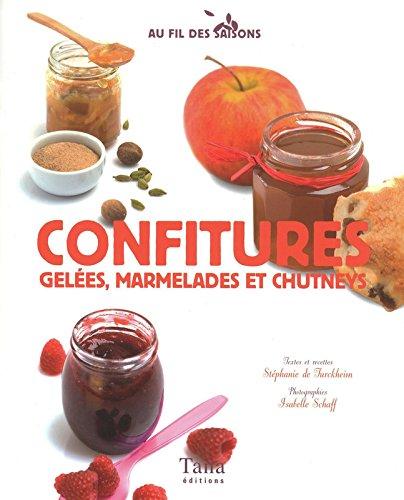 CONFITURES, GELEES, MARMELADES