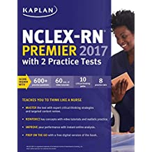 NCLEX-RN Premier 2017 with 2 Practice Tests: Online + Book + Video Tutorials + Mobile