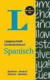 Langenscheidt Schulwörterbuch Spanisch - Buch und App: Spanisch-Deutsch / Deutsch-Spanisch (Langenscheidt Schulwörterbücher)