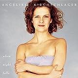 Songtexte von Angelika Kirchschlager - When Night Falls
