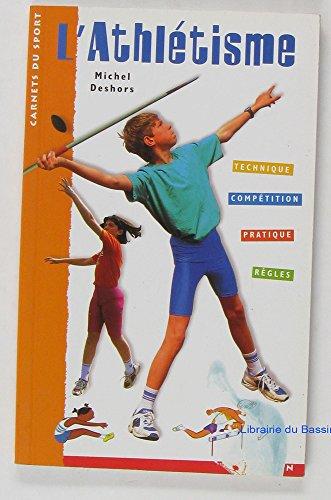 L'athlétisme par (Poche - Aug 30, 2000)