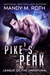Shifter RomancePreventing world domination has its perks—brawn, brains, and now ... beauty.Pike Kinsley is your run-of-the-mill, supernatural—fighting evil at all costs. Humans view him as a superhero. He doesn't want fame or glory. He just wants to ...