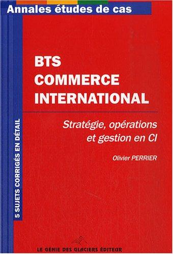 Stratégie, opérations et Gestion en CI BTS Commerce International