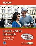Endlich Zeit für Italienisch Premium-Ausgabe: Für Anfänger und Fortgeschrittene/Paket (Endlich...