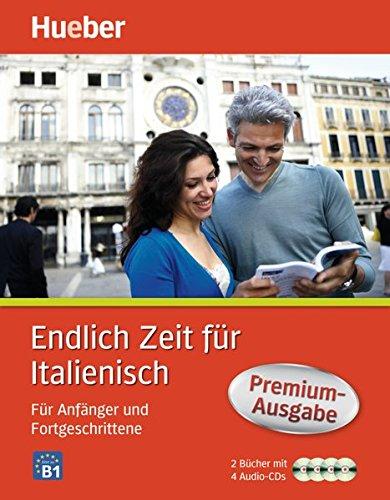 Endlich Zeit für Italienisch Premium-Ausgabe: Für Anfänger und Fortgeschrittene / Paket (Endlich...