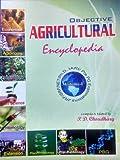 Objective Agricultural Encyclopedia ,Volume -1 ( JRF / SRF / NET / Ph. D. IARI / Pre PG Examinations )