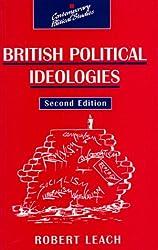 British Political Ideologies (Contemporary Political Studies)