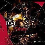 Songtexte von Love Lies Bleeding - Ex Nihilo