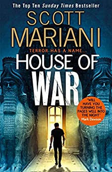 House of War: The new gripping adventure thriller from the Sunday Times bestseller (Ben Hope, Book 20) (English Edition) van [Mariani, Scott]