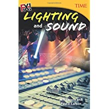 FX! Lighting and Sound (Time for Kids Nonfiction Readers)