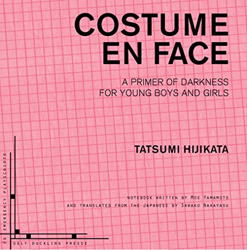 Costume En Face: A Primer of Darkness for Young Boys and Girls (Emergency Playscripts)