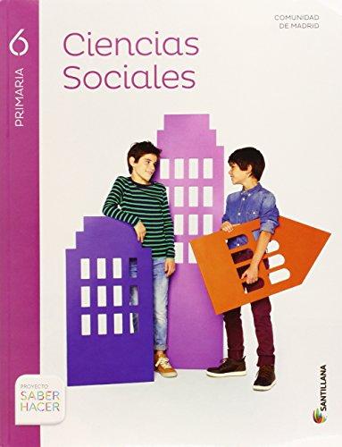 CIENCIAS SOCIALES MADRID 6 PRIMARIA SABER HACER - 9788468028286 por Aa.Vv.