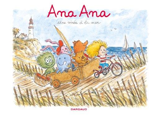 Ana Ana - tome 3 - Une virée à la mer