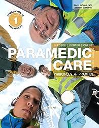Paramedic Care: Principles & Practice, Volume 1, Introduction to Paramedicine (Myemskit)