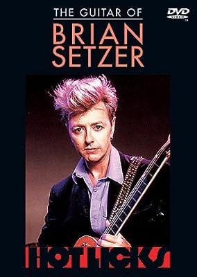 Setzer, Brian: The Guitar of Brian Setzer (DVD)