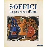 Ardengo Soffici: un percorso d'arte. Catalogo della Mostra tenuta a Poggio a Caiano nel 1994. Testi di Marco Moretti Nicola Nuti.